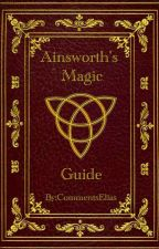 Ainsworth's Magic Guide by CommentsElias