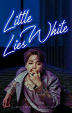 Little White Lies | park.jm (REWRITING) by kiyoptae