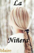 La niñera by Melanie_Yetis