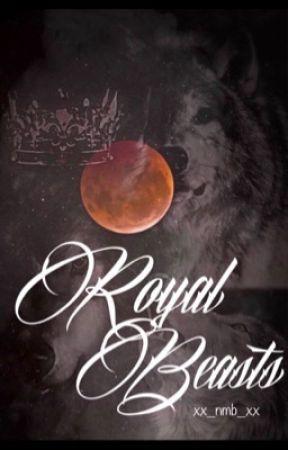 Royal Beasts by xx_nmb_xx