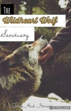 The Wildheart Wolf Sanctuary | A Roleplay by CoffeeHorse_Writes