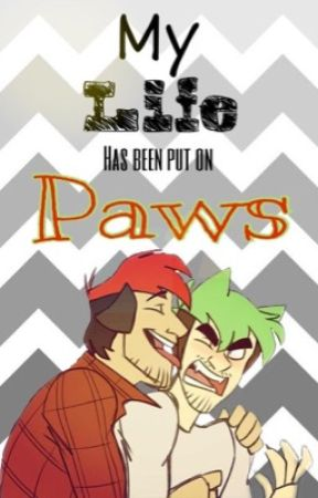 My Life has Been put on Paws (Septiplier) by fandomlovez
