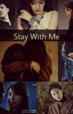 Stay With Me by NaDaWriter