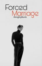 Forced marriage || jjk ✔️ by AlmightyBomb