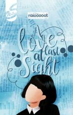 A Love to remember; at last sight (Revising) by Raiooooot