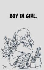Boy  in Girl by -WiskiSenpai-