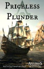 Assassin's Creed IV: Priceless Plunder by KenwayTheAnarchist