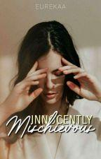 Innocently Mischievous by Eurekaa