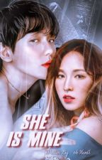 She Is Mine || إنهآ مِلگيَ by Oh_Huna