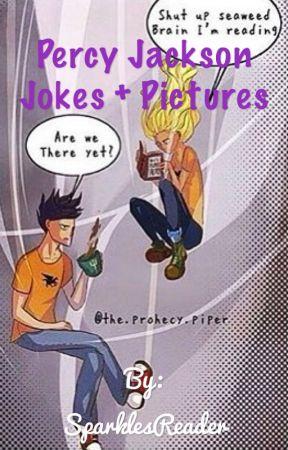 Percy Jackson Jokes + Pictures by SparklesReader
