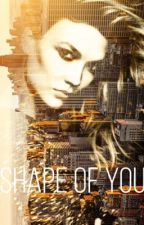 Shape of You (One Shot) - Kaylor by kaylorbakes
