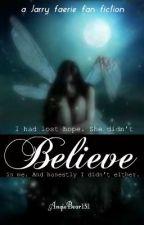 Believe (Jarry faerie fan fiction) by chips-aharry