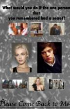 Please Come Back To Me (A Harry Styles FanFic) by 1DImagineFeb26
