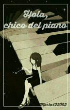 Hola, chico del piano  by Maria122002