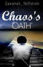 Chaos's Oath by Strangled_Creativity