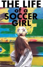 The Life of a Soccer Girl by terinerina