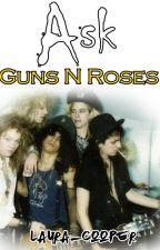 Ask GUNS N ROSES by Laura_Cooper