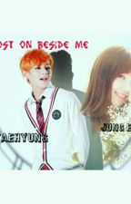 Ghost on beside me (taeji)  by kpopStarShip