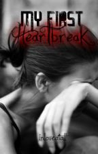 My First Heartbreak by inloveatall
