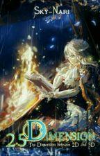 2,5 Dimension by Sky-Nari