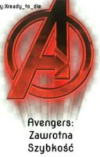 Avengers: Zawrotna Szybkość by Xready_to_die