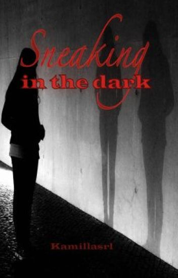 Sneaking in the dark  (student/teacher relationship)