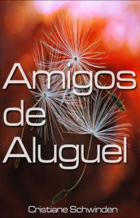 Amigos de Aluguel by CristianeSchwinden