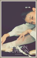 mission cupidon ┊ by roseneuse-