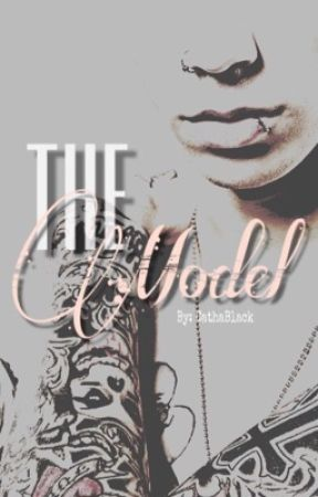 The Model {an Andy Biersack fanfiction} (by @cathablack) [wattys 2017] by AndyBiersackLovers