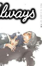 [HP]  Always- Vĩnh viễn là vậy by Tieulongbachbach