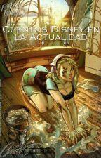 Cuentos Disney En La Actualidad by amandadidyouknow
