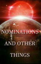 Nominierungen und sowas halt by Future_Pixie