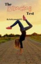 Dancing Test by KelseyMarie975
