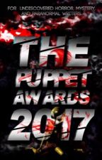 The Puppet Awards 2017( CLOSED FOR JUDGING) by PuppetsHaveCanines