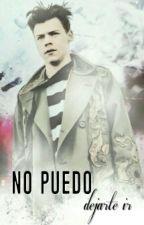 No puedo dejarte ir (HarryStyle&Tu)_Primera y Segunda Temporada_Editando by camila9891