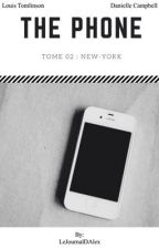 TOME 02 : The Phone - [L.T] ❎ by LeJournalDAlex