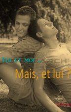 Toi et Moi...Mais, et lui ? by cathycat911