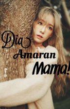 Dia Amaran Mama! by roseanne94_