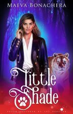 Little Shade : A pas de Loup (TOME 2) by BambiVilaso