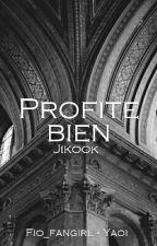 Profite bien // JiKook by Fio_fangirl