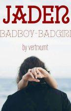 Jaden //Badboy-Badgirl by vertrxumt