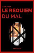 LE REQUIEM DU MAL by CKPitocchi