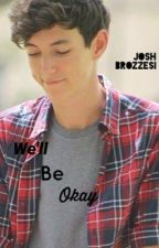 We'll be okay} Josh Brozzesi by satellitemerrick