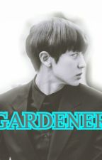 Gardener(ဥယ်ာဥ္မွဴး) by YTN_KyungXing