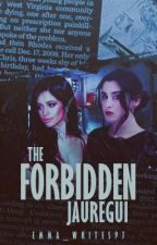 The Forbidden Jauregui by Emma_Writes97