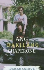 ANG DAKILANG CHAPERONE(boyxboy) by xxxFakeRealityxxx