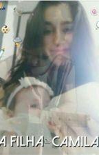 A filha de Camila by lmjfuck