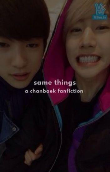 same things | chanbaek