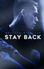 Stay Back  by ellenmar_