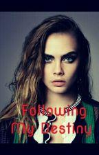 Following My Destiny  by Burrkto